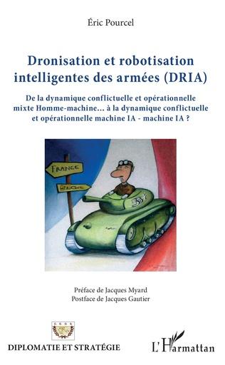 Couverture Dronisation et robotisation intelligentes des armées (DRIA)
