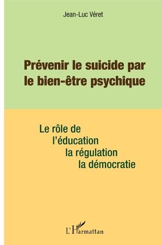 Couverture Prévenir le suicide par le bien être psychique