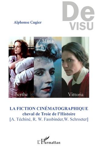 Couverture La fiction cinématographique