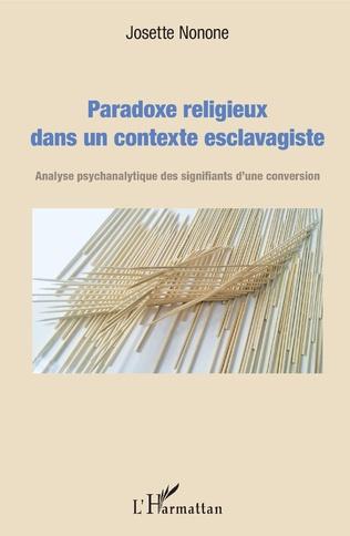 Couverture Paradoxe religieux dans un contexte esclavagiste
