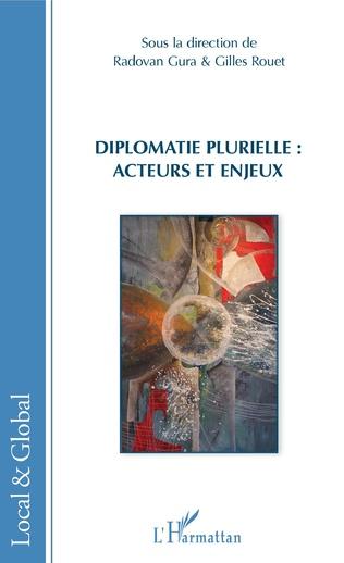Couverture Diplomatie plurielle : acteurs et enjeux