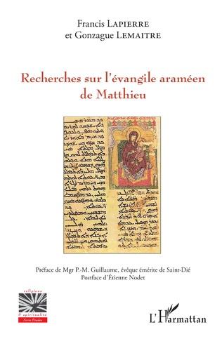 Couverture Recherches sur l'évangile araméen de Matthieu
