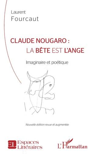 Couverture Claude Nougaro : la bête est l'ange