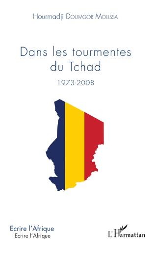 Couverture Dans les tourmentes du Tchad