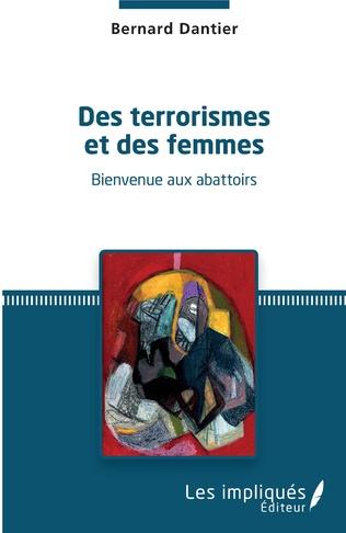 Couverture Des terrorismes et des femmes