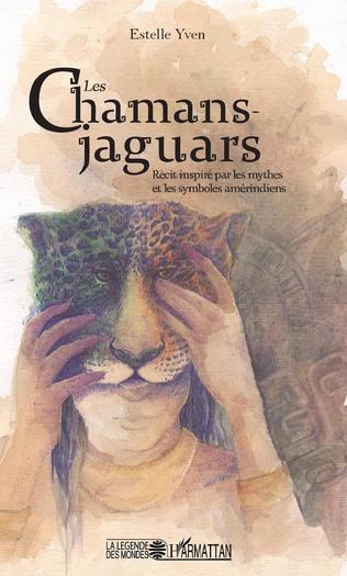 Couverture Les chamans jaguars