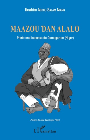 Couverture Maazou Dan Alalo. Poète oral haoussa du Damagaram (Niger)