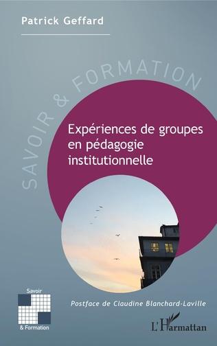 Couverture Expériences de groupes en pédagogie instituonnelle