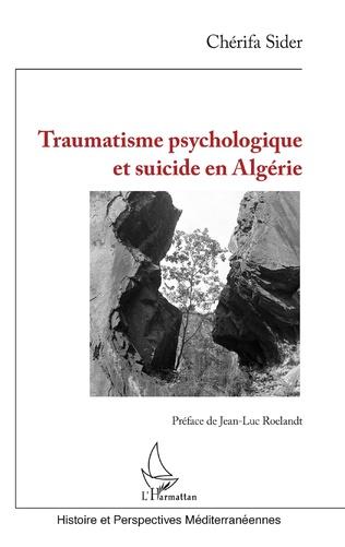 Couverture Traumatisme psychologique et suicide en Algérie