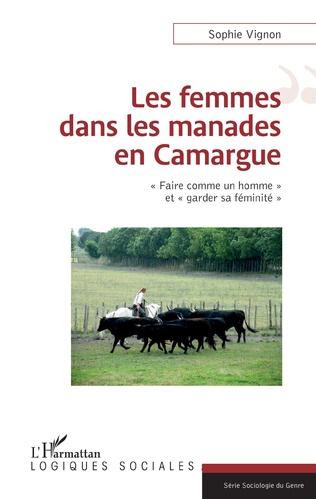 Couverture Les femmes dans les manades en Camargue