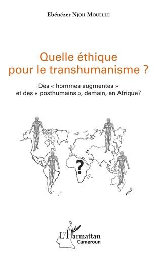 Couverture Quelle éthique pour le transhumanisme ?