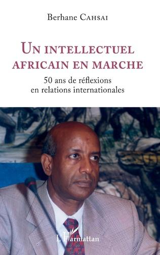 Couverture Un intellectuel africain en marche