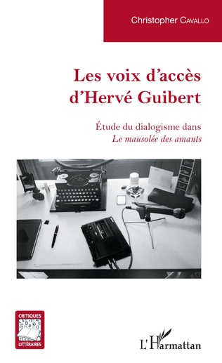 Couverture Les voix d'accès d'Hervé Guibert