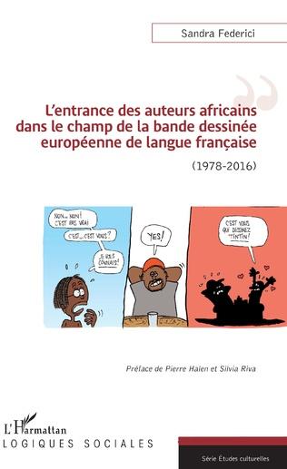 Couverture L'entrance des auteurs africains dans le champ de la bande dessinée européenne de la langue française