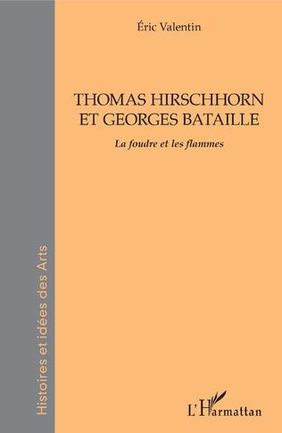 Couverture THOMAS HIRSCHHORN ET GEORGES BATAILLE