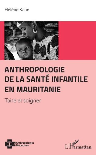 Couverture Anthropologie de la santé infantile en Mauritanie