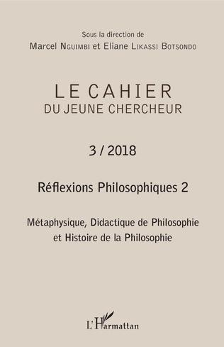 Couverture Réflexions philosophiques 2 Métaphysique, Didactique de Philosophie et Histoire de la Philosophie
