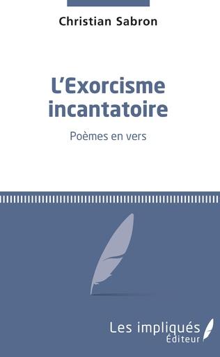 Couverture L'exorcisme incantatoire