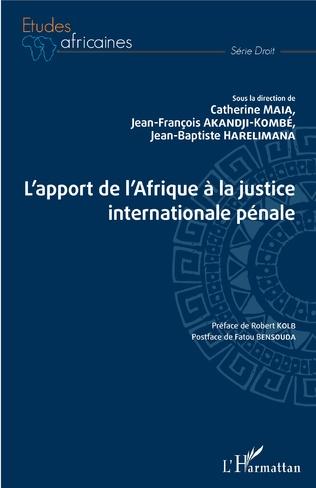 Couverture L'apport de l'Afrique à la justice internationale pénale
