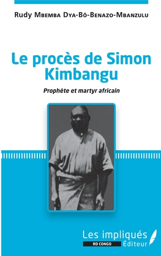 Couverture Le procès de Simon Kimbangu