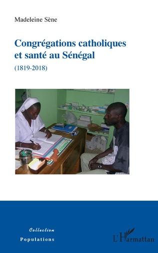 Couverture Congrégations catholiques et santé au Sénégal (1819-2018)