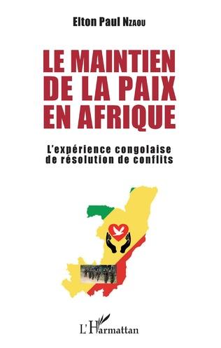 Couverture Le maintien de la paix en Afrique