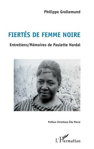 Couverture Fiertés de femme noire