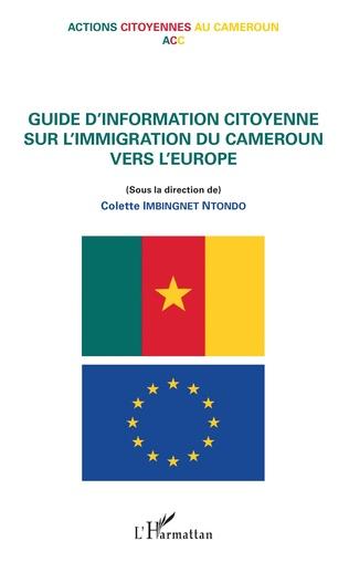 Couverture Guide d'information citoyenne sur l'immigration du Cameroun vers l'Europe