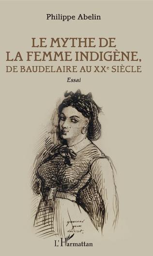 Couverture Le Mythe de la femme indigène