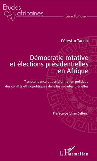 Couverture Démocratie rotative et élections présidentielles en Afrique