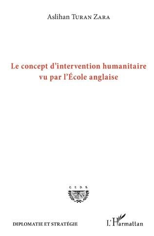 Couverture Le concept d'intervention humanitaire vu par l'Ecole anglaise