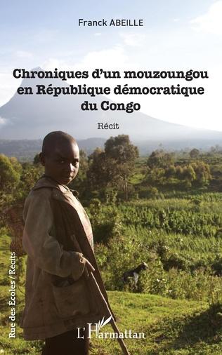 Couverture Chroniques d'un mouzoungou en République démocratique du Congo