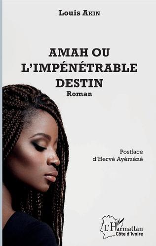 Couverture Amah ou l'impénétrable destin
