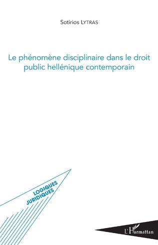 Couverture Phénomène disciplinaire dans le droit public hellénique contemporain