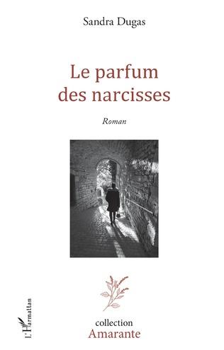 Couverture Le Parfum des narcisses