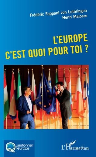 Couverture L'Europe c'est quoi pour toi ?