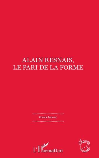 Couverture Alain Resnais, le pari de la forme