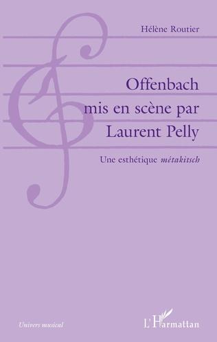 Couverture Offenbach mis en scène par Laurent Pelly