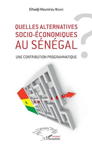 Couverture Quelles alternatives socio-économiques au Sénégal ?