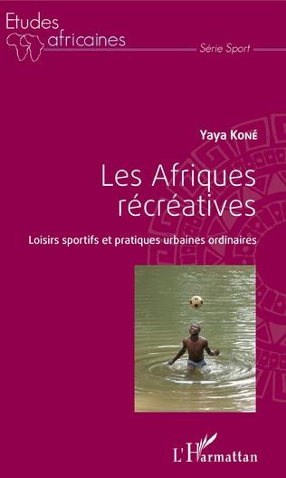 Couverture Les Afriques récréatives