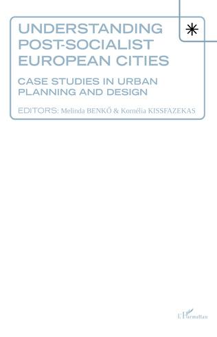 Couverture Understanding Post-socialist European Cities