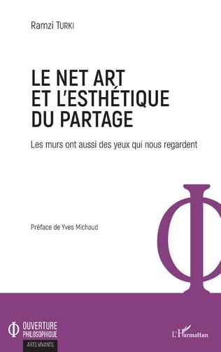 Couverture Le Net Art et l'esthétique du partage
