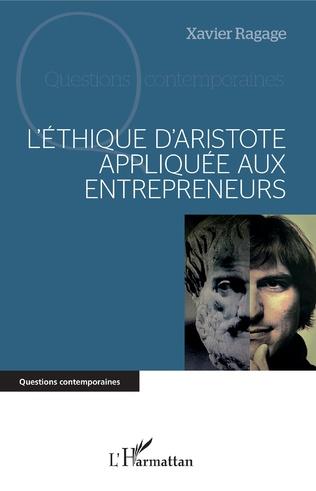 Couverture L'éthique d'Aristote appliquée aux entrepreneurs