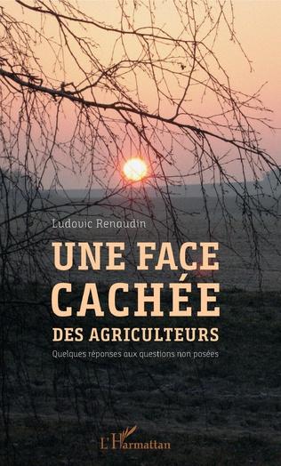 Couverture Une face cachée des agriculteurs