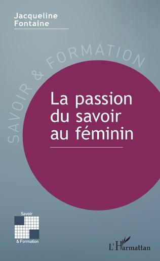 Couverture La passion du savoir au féminin