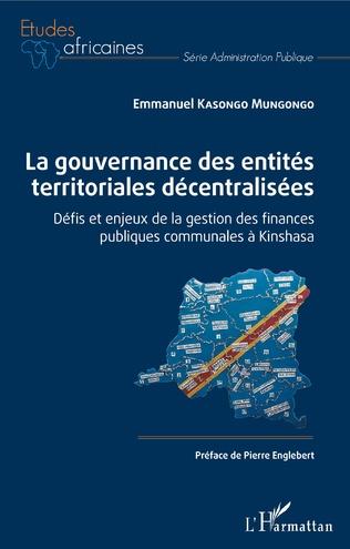 Couverture La gouvernance des entités territoriales décentralisées