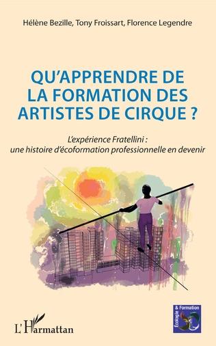 Couverture Qu'apprendre de la formation des artistes de cirque ?