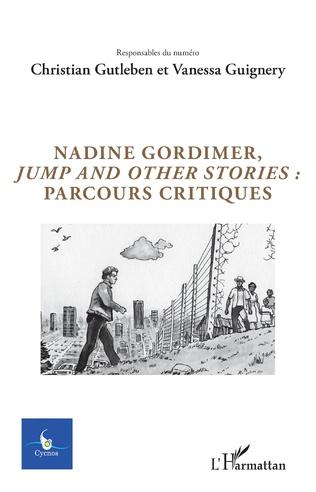 Couverture Nadine Gordimer, Jump and other stories : parcours critiques