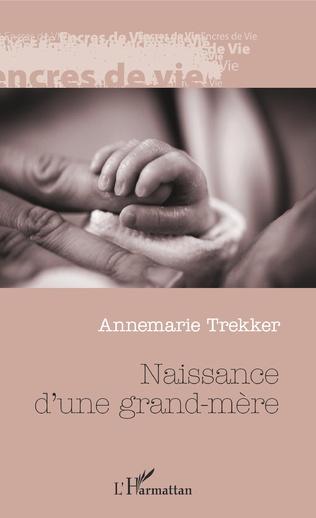 Couverture Naissance d'une grand-mère