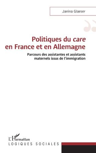 Couverture Politiques du <em>care</em> en France et en Allemagne